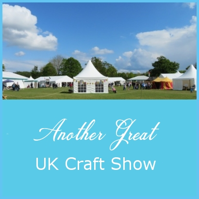 Another Great UK Craft Show!