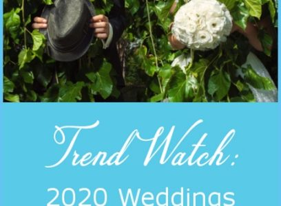 Trend Watch: 2020 Weddings