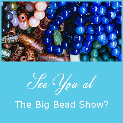 See you at The Big Bead Show?