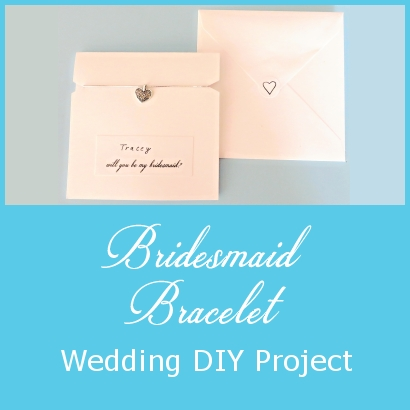 Bridesmaid Bracelet – Wedding DIY Project