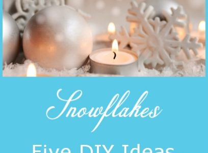 Snowflakes – Five DIY Ideas