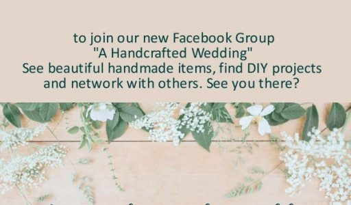 Invitation to Join our Facebook Group, A Handcrafted Wedding