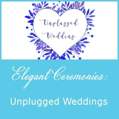 Elegant Ceremonies – Unplugged Weddings